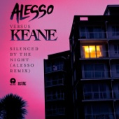 Silenced By the Night (Alesso vs. Keane) [Alesso Remix]
