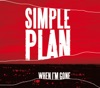 When I'm Gone - Single, Simple Plan