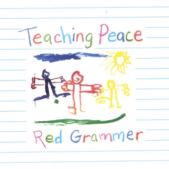 Teaching Peace – Red Grammer