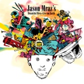 Jason Mraz's Beautiful Mess - Live On Earth (Audio Version)
