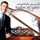 Habibati - Kadim Al Sahir