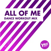All of Me (Dance Workout Mix @ 128BPM)