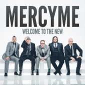 Welcome to the New - MercyMe Cover Art