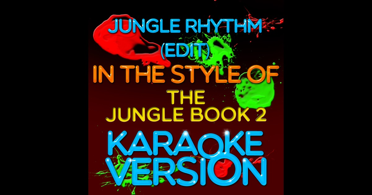 Jungle Rhythm (Edit) [In the Style of the Jungle Book 2 ...