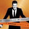 Hollywood - Deluxe EP, Michael Bublé