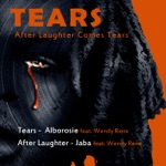 Tears (After Laughter Comes Tears) - Single