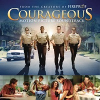 Courageous - Official Soundtrack