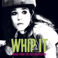 Whip It - Official Soundtrack