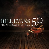50 Bill Evans (The Very Best of Bill Evans)