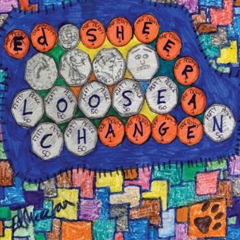 Loose Change – Ed Sheeran