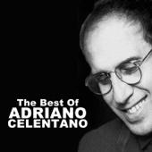 The Best of Adriano Celentano - Adriano Celentano
