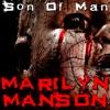 Son of Man, Marilyn Manson