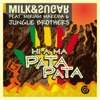 Hi-A Ma (Pata Pata) [feat. Miriam Makeba & Jungle Brothers] - EP, Milk & Sugar