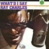 What'd I Say, Ray Charles