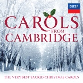 Choir of King's College, Cambridge & Choir of Clare College, Cambridge - Carols From Cambridge: The Very Best Sacred Christmas Carols artwork