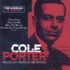 Cole Porter, Brazilian Tropical Orchestra