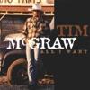 All I Want, Tim McGraw