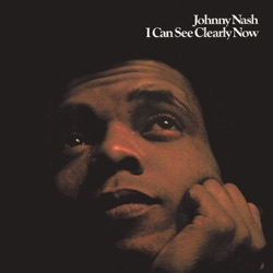 NASH, Johnny - I Can See Clearly Now