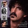 The Frank Zappa AAAFNRAA Birthday Bundle, Frank Zappa