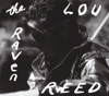 The Raven (Expanded Edition), Lou Reed