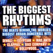 The Biggest Rhythms