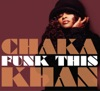 Funk This, Chaka Khan