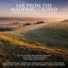 Far From the Madding Crowd - A Fantasia of British Classical and Film Music, The City of Prague Philharmonic Orchestra