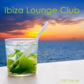 Ibiza Lounge Club - 100 Tracks