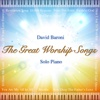 The Great Worship Songs (Solo Piano)