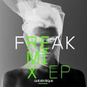 Freak (Remixes) - EP cover art