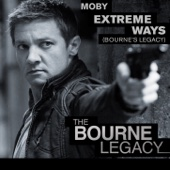 "Extreme Ways (Bourne's Legacy) [From ""The Bourne Legacy""] - Moby"