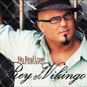 Rey El Vikingo - No Real Love (un jour à la fois) artwork