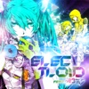 ELECTLOID (feat. Hatsune Miku)
