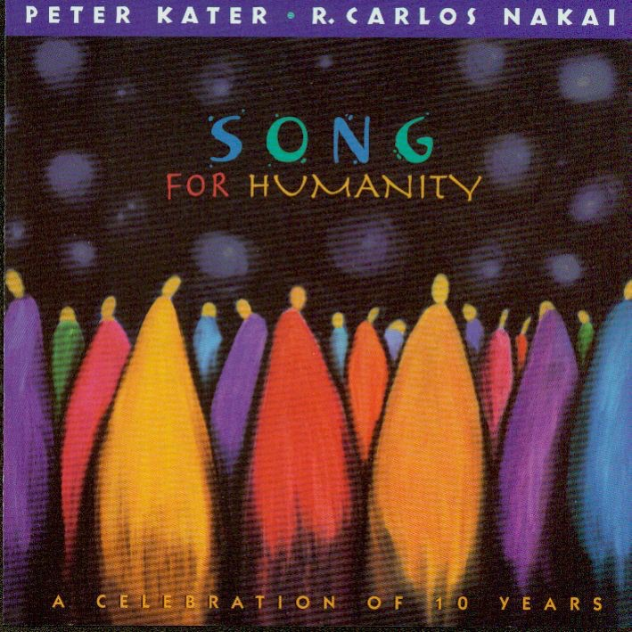 Song for Humanity by Peter Kater & R. Carlos Nakai on iTunes
