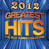 2012. The Best Summer Selection. Greatest Hits