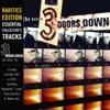 Rarities Edition: The Better Life (Live), 3 Doors Down