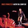 Waitin' On a Sunny Day - Single, Bruce Springsteen