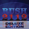 2112 (Deluxe Edition), Rush