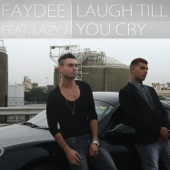 Faydee - Laugh Till You Cry (feat Lazy J) artwork