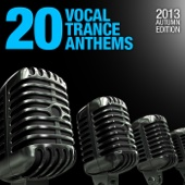 20 Vocal Trance Anthems (2013 Autumn Edition)