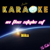 We Are Golden (In the Style of Mika) [Karaoke Version]