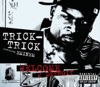 Welcome 2 Detroit - Single, Trick Trick featuring Eminem