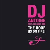 The Roof (Is On Fire) [feat.  MC Roby Rob]