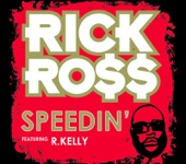 Speedin' (feat. R. Kelly) - Single