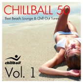 Chillball 50, Vol. 1 (Best Beach Lounge and Chill Out Tunes)