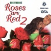 Roses Are Red, Vol. 2 - Kumar Sanu
