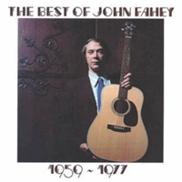 Picture of The Best of John Fahey 1959-1977 (Remastered) by John Fahey