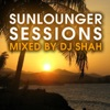 Sunlounger Sessions (Mixed by DJ Shah)