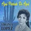 Azul Pintado de Azul, Virginia Lopez