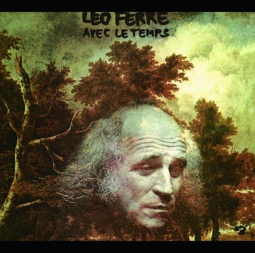 Avec le temps - Léo Ferré